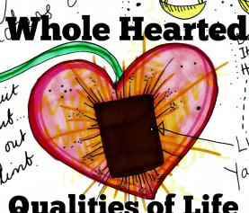 Whole Hearted Quality Of Life