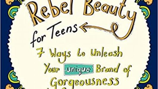 Rebel Beauty For Teens