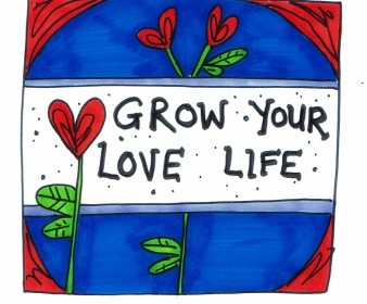 Grow The Love In Your Life