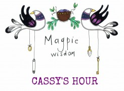 Magpie Wisdom: Cassie's Hour