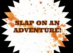 Slap On Some Adventure