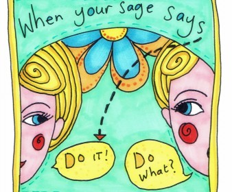 """Sunday Sage: When Your Sage Says """"DO IT"""" You'll Know"""