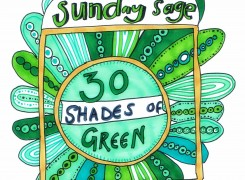 Sunday Sage: 30 Shades Of Green