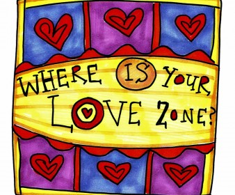 Where Is Your Love Zone?