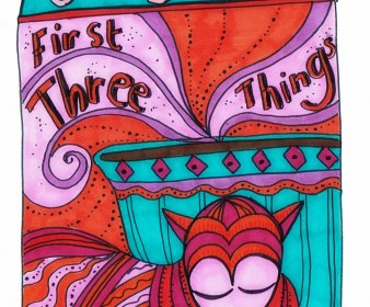 Sunday Sage: Your First Three Things