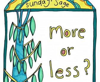 Sunday Sage: More or Less