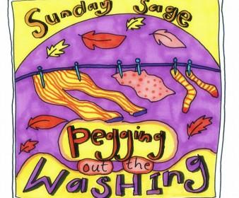 Sunday Sage: Pegging Out The Washing