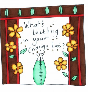 What's Bubbling In Your Change Lab?