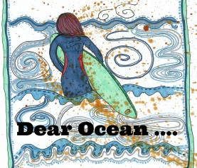 Dear Ocean (letter from a parent)