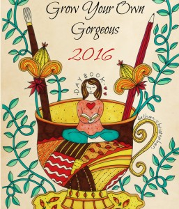 Grow You Own Gorgeous 2016 Daybook