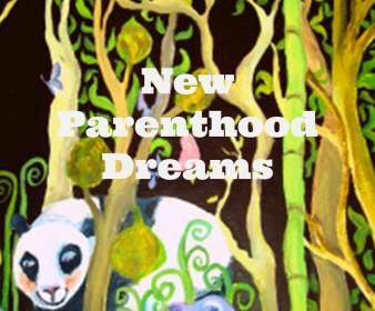 New Parenthood Dreams