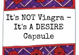 It's NOT Viagra – It's A Desire Capsule
