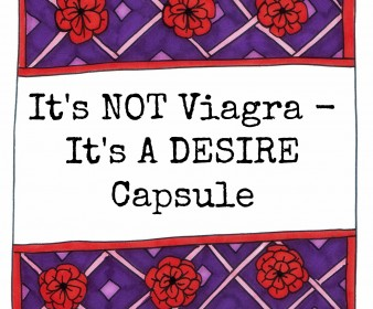 It's NOT Viagra – It's A Desire Capsule